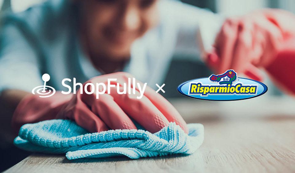 ShopFully x Risparmio Casa